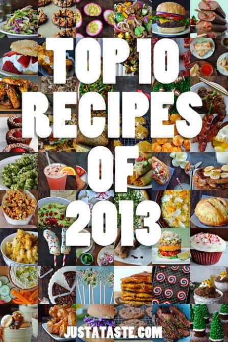 The Top 10 Recipes of 2013 from justataste.com