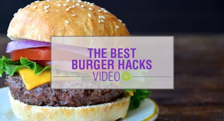 The Best Burger Hacks