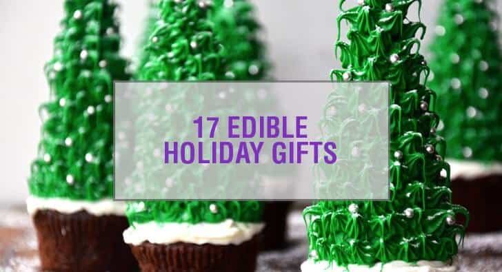 Edible Holiday Gift Ideas