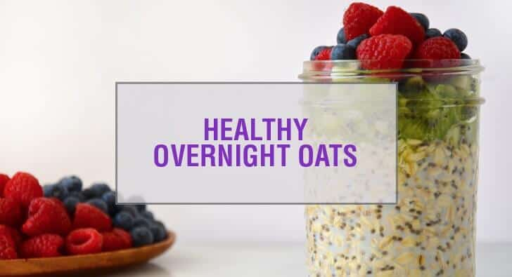 Healthy Overnight Oats with Chia Recipe