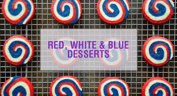 Red, White & Blue Dessert Recipes