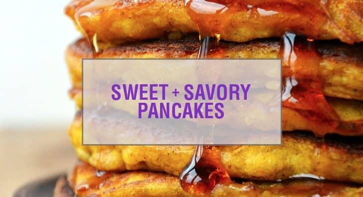 Sweet and Savory Pancake Recipes