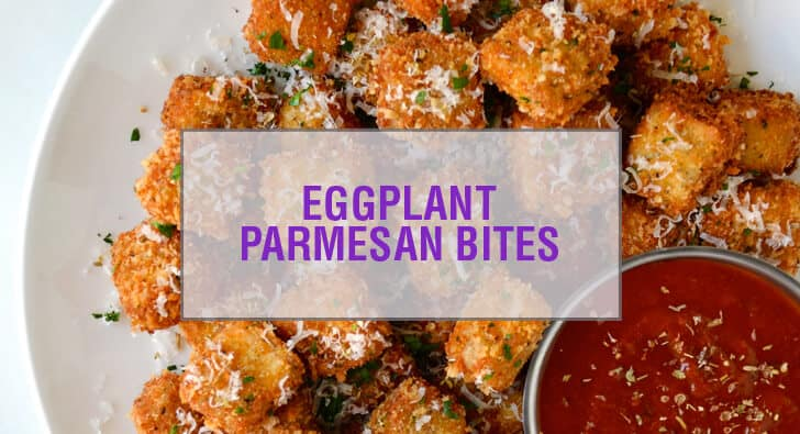 Eggplant Parmesan Bites with Marinara Dipping Sauce Recipe