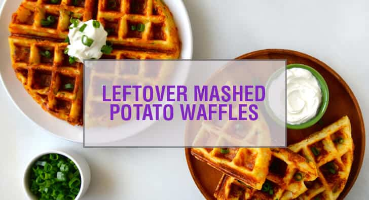 Cheesy Leftover Mashed Potato Waffles Recipe