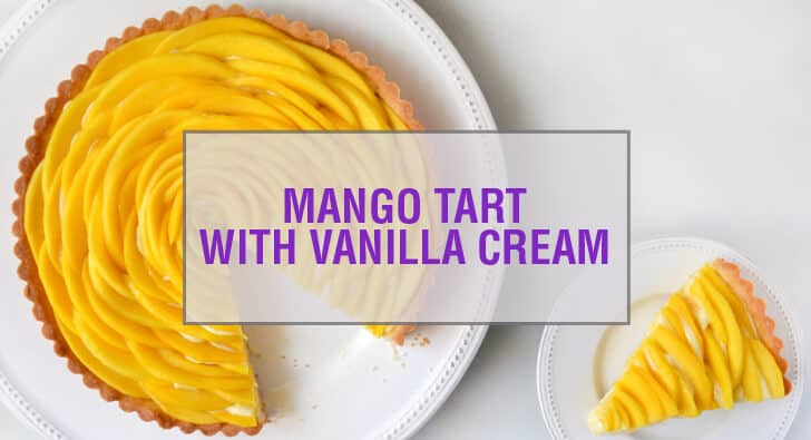 Mango Tart with Vanilla Pastry Cream Recipe