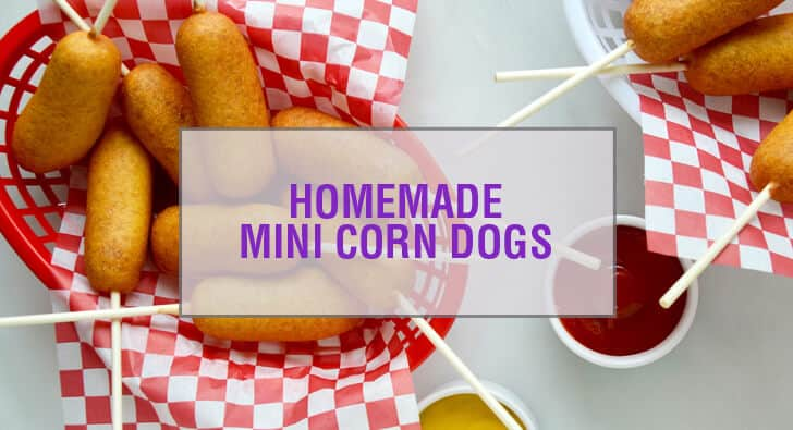 Easy Homemade Mini Corn Dogs Recipe