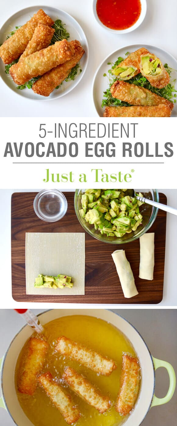 Just a Taste | 5-Ingredient Avocado Egg Rolls