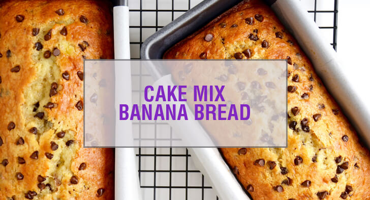 Chocolate Chip Cake Mix Banana Bread Recipe