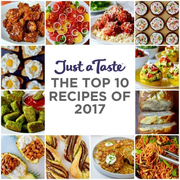 A collage of the Top 10 recipes of 2017 on Just a Taste