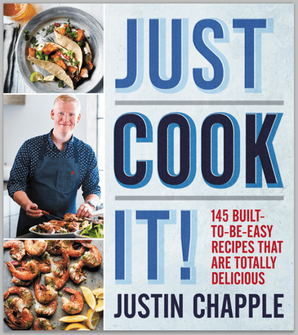 Just Cook It cookbook by Justin Chapple