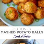 Top image: Leftover Mashed Potato Balls garnished with sea salt and chopped scallions. Bottom image: A slotted spoon with three Leftover Mashed Potato Balls.