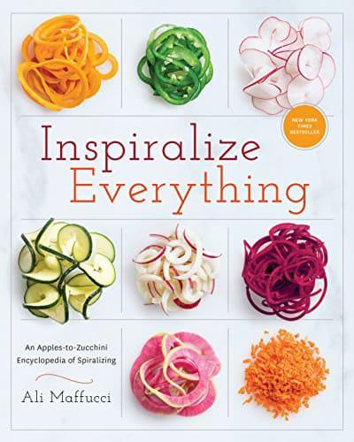 Inspiralize Everything cookbook by Ali Maffucci