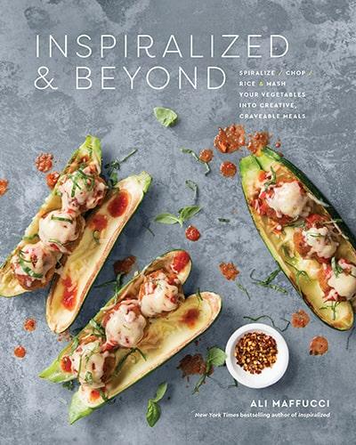 Inspiralized and Beyond cookbook by Ali Maffucci