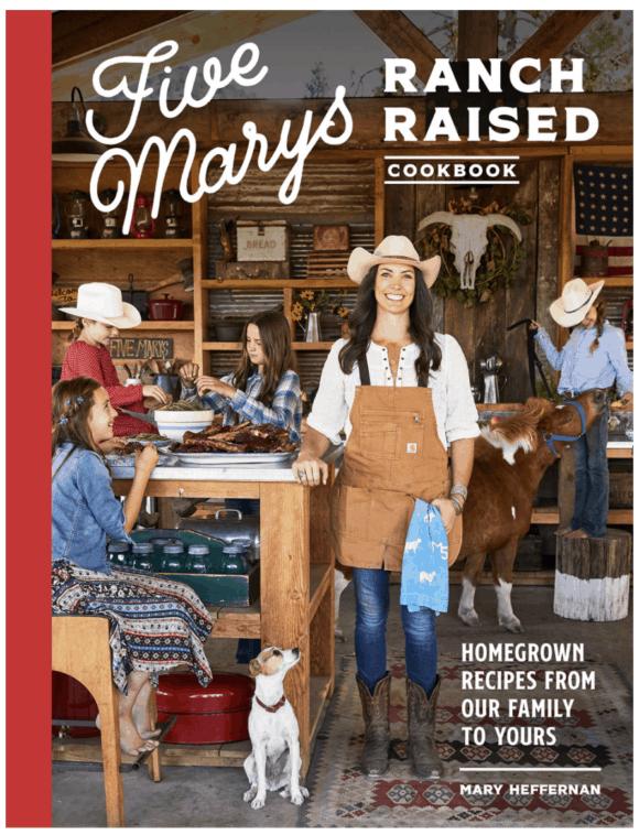 Five Marys Farms Ranch Raised Cookbook