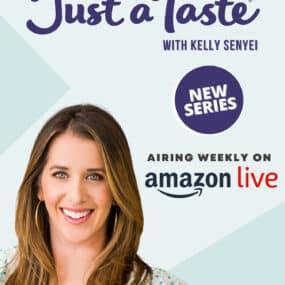 Kelly Senyei of Just a Taste on Amazon Live